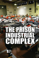 link to The prison industrial complex [opposing viewpoints] in the TCC library catalog