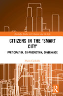 Citizens in the  Smart City