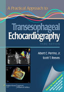 A Practical Approach to Transesophageal Echocardiography with Access Code