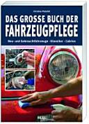 Das grosse Buch der Fahrzeugpflege