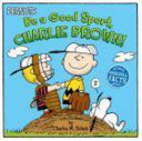 Be a Good Sport  Charlie Brown
