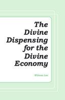 The Divine Dispensing for the Divine Economy