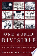 One world divisible a global history since 1945 david reynolds one world divisible a global history since 1945 david reynolds limited preview 2001 fandeluxe Gallery