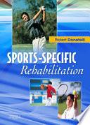 """Sports-Specific Rehabilitation E-Book"" by Robert A. Donatelli"