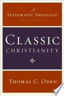 Classic Christianity