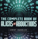 The Complete Book of Aliens and Abductions Book PDF