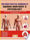 PNR SERIES PRACTICAL WORKBOOK OF HUMAN ANATOMY   PHYSIOLOGY FOR PHARM D FIRST YEAR