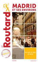 Pdf Guide du Routard Madrid et ses environs 2021/22 Telecharger