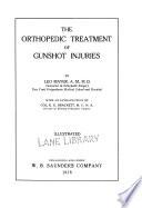 The Orthopedic treatment of gunshot injuries