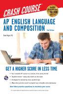 AP® English Language & Composition Crash Course, 2nd Edition