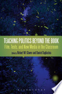 Teaching Politics Beyond the Book