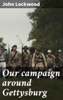 Our campaign around Gettysburg