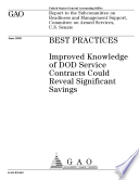 Best practices improved knowledge of DOD service contracts could reveal significant savings.