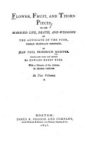 Flower  Fruit and Thorn Pieces