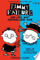 Timmy Failure: Now Look What Mistakes Were Made image