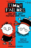 Timmy Failure  Now Look What Mistakes Were Made Book