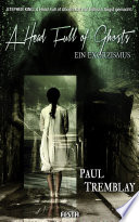 A Head Full of Ghosts – Ein Exorzismus