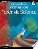 Standards-Based Investigations Forensic Science