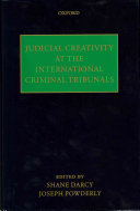 Judicial Creativity at the International Criminal Tribunals