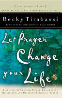 Let Prayer Change Your Life   Revised