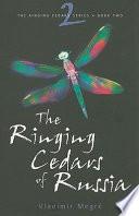 The Ringing Cedars of Russia Book