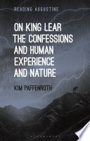 On King Lear  The Confessions  and Human Experience and Nature