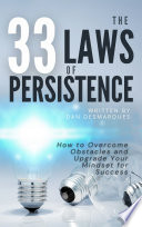 The 33 Laws of Persistence