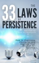 The 33 Laws of Persistence Book