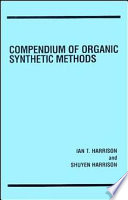 Compendium of Organic Synthetic Methods  , Volume 1