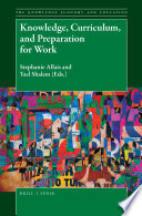 Knowledge, Curriculum, and Preparation for Work