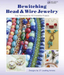 Bewitching Bead and Wire Jewelry