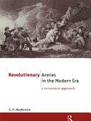 Revolutionary Armies in the Modern Era