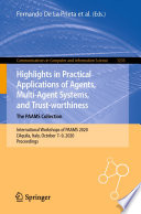 Highlights In Practical Applications Of Agents Multi Agent Systems And Trust Worthiness The Paams Collection Book PDF