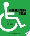 Rehabilitation Today