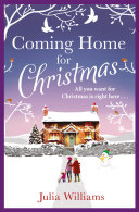 Coming Home For Christmas: Warm, humorous and completely irresistible! [Pdf/ePub] eBook