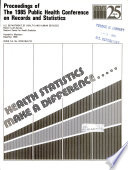 Proceedings of the 1985 Public Health Conference on Records and Statistics