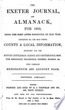 The Exeter Journal  and Almanack  for 1853     Containing All the Most Useful County   Local Information     with Complete Memorandum and Account Book  Etc Book PDF