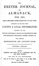 The Exeter Journal  and Almanack  for 1853     Containing All the Most Useful County   Local Information     with Complete Memorandum and Account Book  Etc