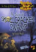 Pdf The Secret of Skullcracker Swamp