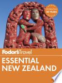 Fodor S Essential New Zealand
