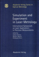 Simulation and Experiment in Laser Metrology