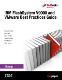 IBM FlashSystem V9000 and VMware Best Practices Guide