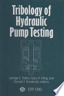 Tribology Of Hydraulic Pump Testing