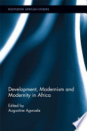 Development Modernism And Modernity In Africa