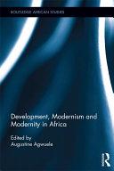Development, Modernism and Modernity in Africa Pdf/ePub eBook