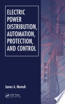 Electric Power Distribution  Automation  Protection  and Control