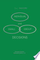 Individual and Small Group Decisions
