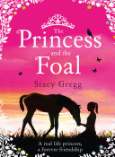The Princess and the Foal Pdf/ePub eBook