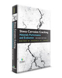 Stress corrosion Cracking  Materials Performance and Evaluation