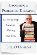 Becoming a Published Therapist: A Step-by-Step Guide to Writing Your Book Pdf